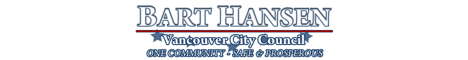 Bart Hansen for Vancouver City Council - One Community: Safe & Prosperous