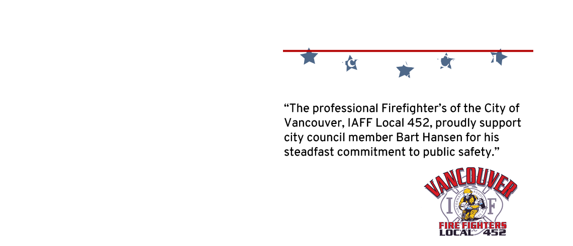 Bart Hansen Endorsed by Vancouver Firefighters Local 452